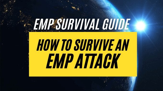 EMP Survival Guide: How to Survive an Electromagnetic Pulse Attack