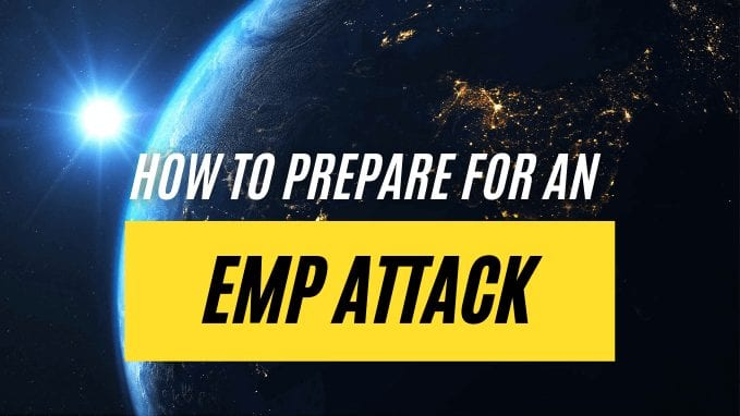 How to Prepare for an EMP Attack