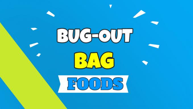 bug out bag foods